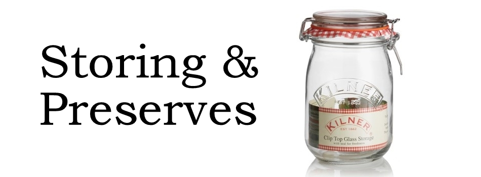 Storing and Preserves
